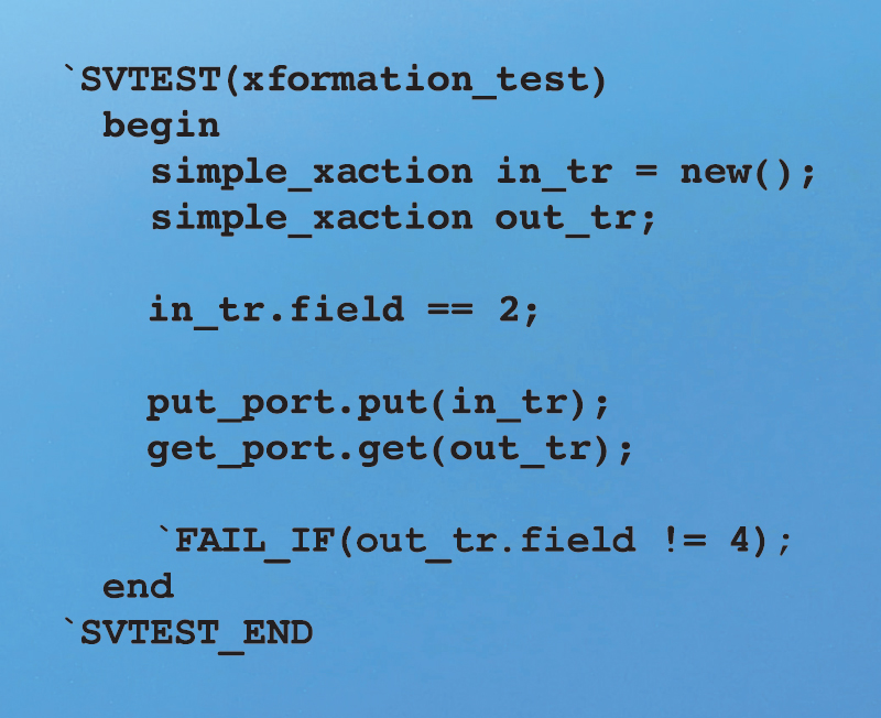 Figure 4 - Simple unit test with SVTEST/<br />SVTEST_END and FAIL_IF macros