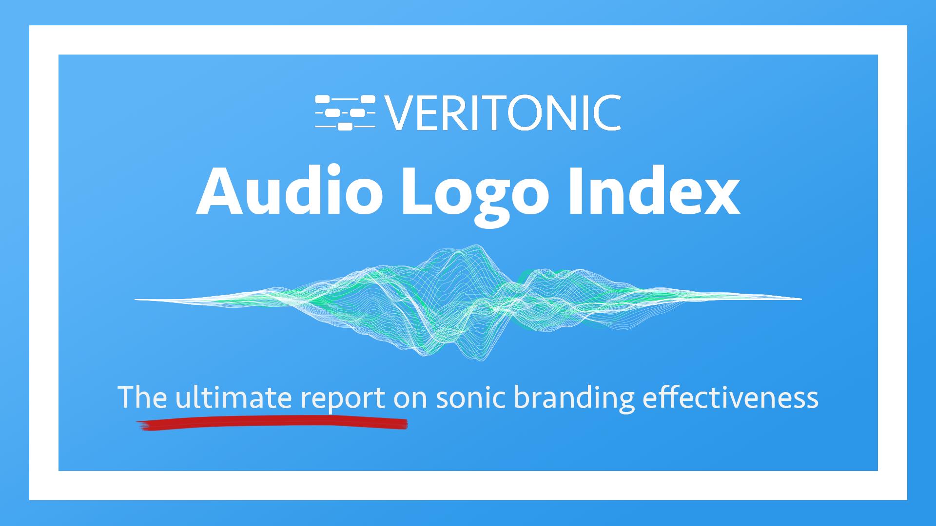 Veritonic Annual Audio Logo Index
