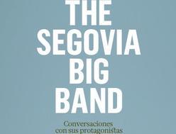 Foto de The Segovia Big Band: Conversaciones con sus protagonistas