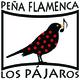 Peña Flamenca Los Pájaros