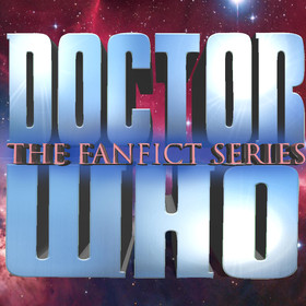 Doctor Who Fanfict Series