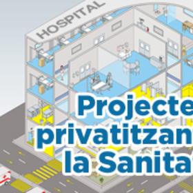 Projecte: privatitzant la Sanitat