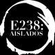 E238:Aislados