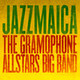 The Gramophone Allstars