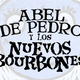 Abel de Pedro y los Nuevos Bourbones