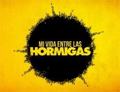 Foto de Mi Vida Entre Las Hormigas