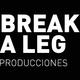 BreakALegProducciones