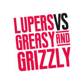 Lupers vs Greasy & Grizzly