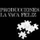 Producciones La Vaca Feliz