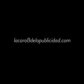 #lacaraBdelapublicidad