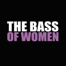 The Bass of Women