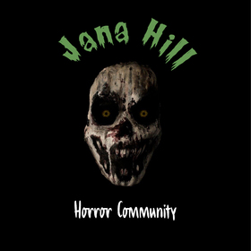 Jana Hill Horror Community