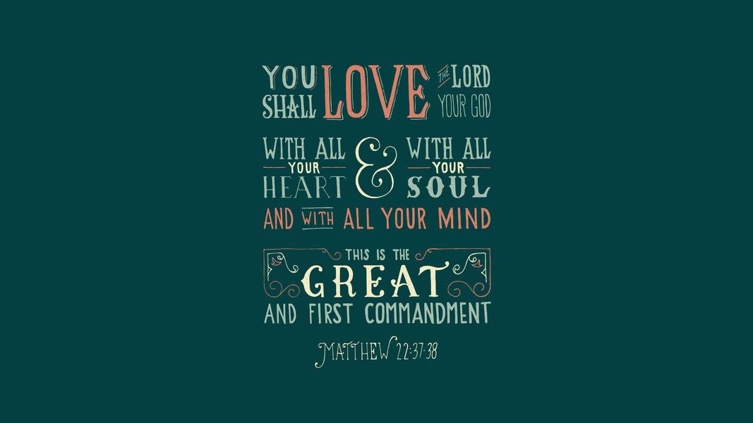 Matthew 22:37-39 - The Verses Project