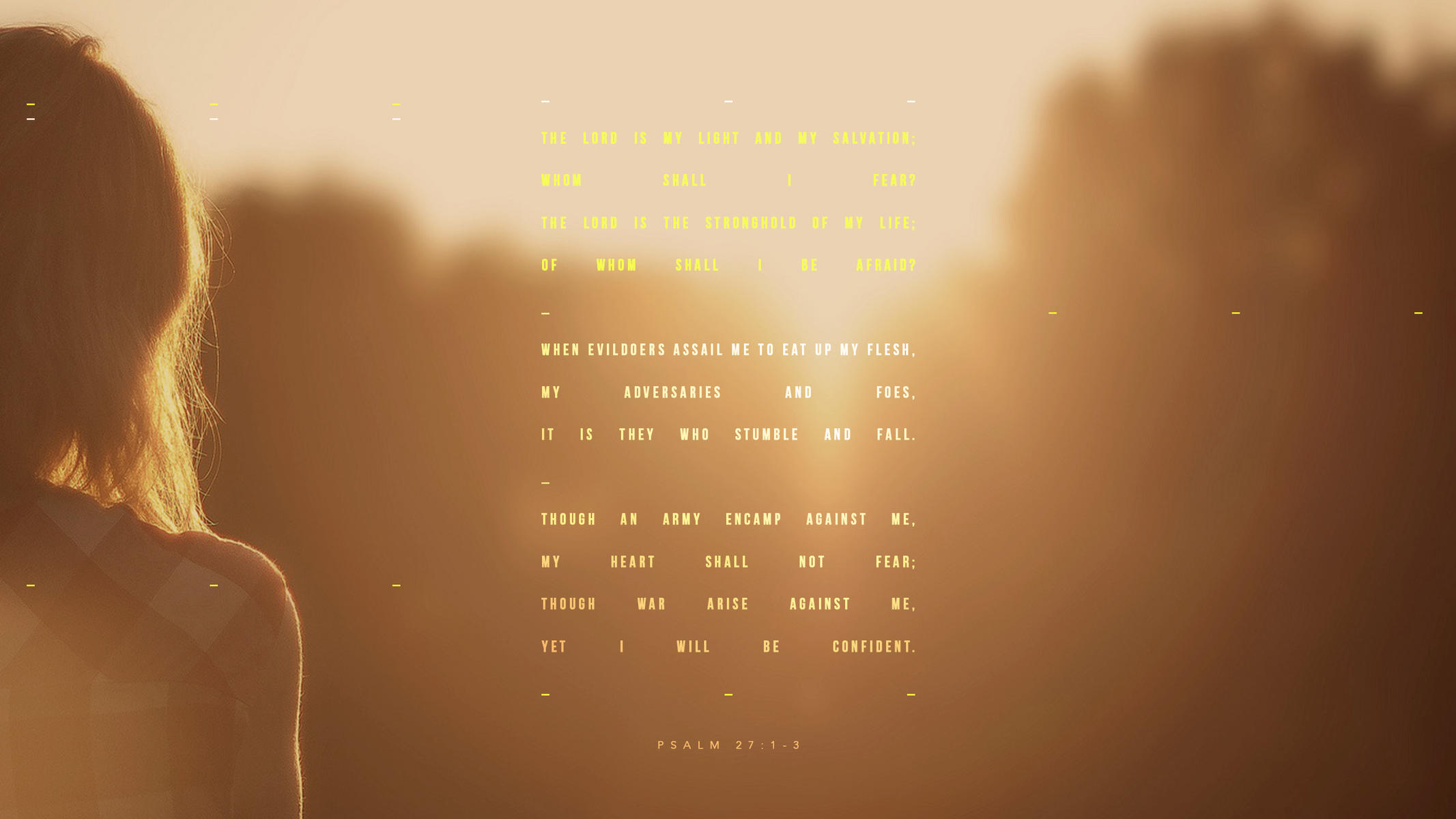 Psalm 27:1-3 - The Verses Project