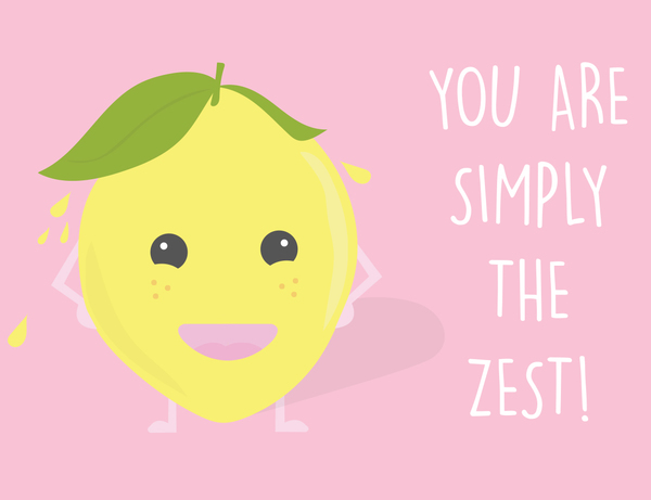 You are Simply the Zest.