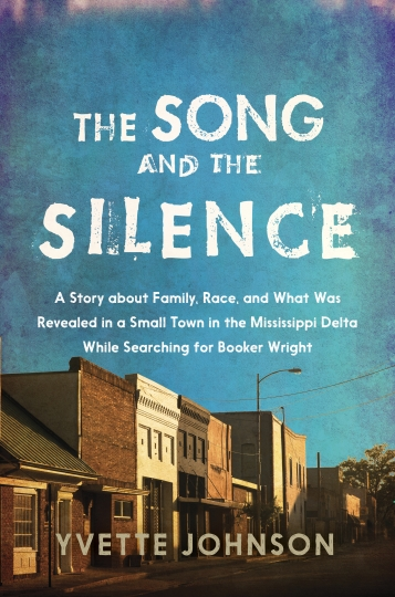 "This cover image released by Simon and Schuster/Atria Books shows,""The Song and the Silence: A Story About Family, Race, and What Was Revealed in a Small Town in the Mississippi Delta,"" by Yvette Johnson. (Simon and Schuster/Atria Books via AP)"