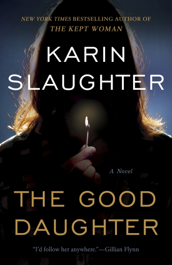 "This cover image released by William Morrow shows ""The Good Daughter,"" a novel by Karin Slaughter. (William Morrow via AP)"