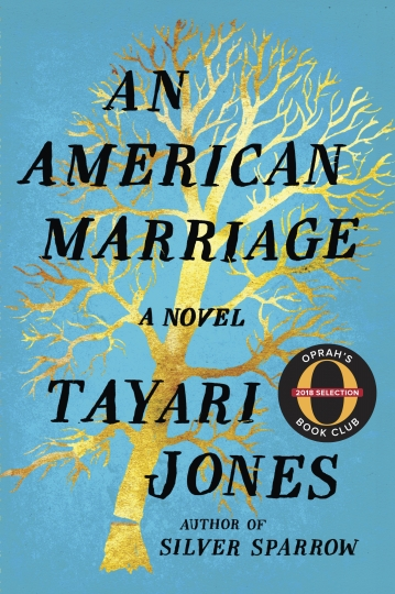 "This cover image released by Algonquin Books shows ""An American Marriage,"" by Tayari Jones. Oprah Winfrey has chosen the novel as her next book club pick. Winfrey's production company, Harpo Films, is planning an adaptation. (Algonquin Books via AP)"