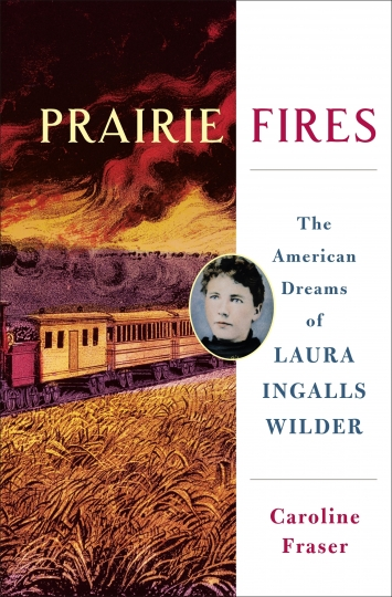 "This cover image released by Metropolitan Books shows ""Prairie Fires: The American Dreams of Laura Ingalls Wilder,"" by Carolyn Fraser. On Monday, April 16, 2018, Fraser won the Pulitzer Prize for Biography. (Metropolitan Books via AP)"