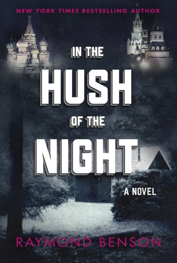 "This cover image released by Skyhorse Publishing shows ""In the Hush Of the Night,"" a novel by Raymond Benson. (Skyhorse Publishing via AP)"