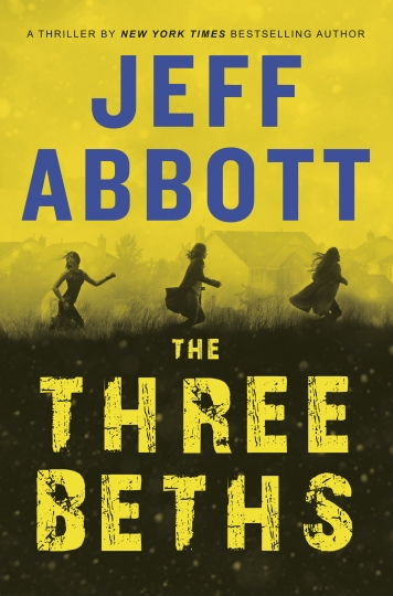 "This cover image released by Grand Central Publishing shows ""The Three Beths,"" by Jeff Abbott. (Grand Central Publishing via AP)"