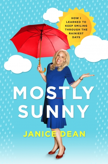 """This cover image released by Harper shows """"Mostly Sunny: How I Learned to Keep Smiling Through the Rainiest Days"""" by Janice Dean. (Harper via AP)"""