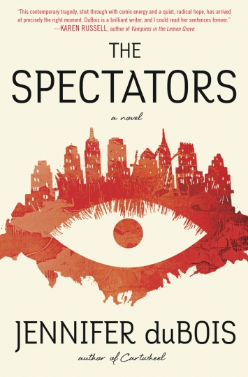 "This cover image released by Random House shows ""The Spectators,"" a novel by Jennifer duBois. (Random House via AP)"