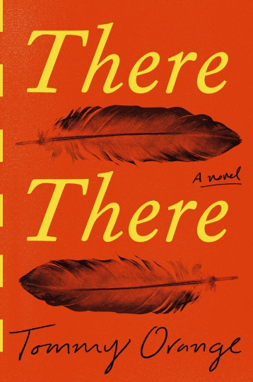 "This cover image released by Knopf shows ""There There,"" by Tommy Orange. Orange and Frederick Douglass biographer David W. Blight are among this year's winners of awards handed out by the Society of American Historians. Orange's ""There There,"" the acclaimed story of a Native American community in the Bay Area, won the SAH Prize for Historical Fiction. (Knopf via AP)"