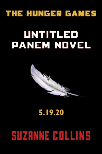 """This image provided by Scholastic shows the cover of a new untitled """"Hunger Games"""" novel by Suzanne Collins. The novel, set to be released May 19, 2020, is a prequel set 64 years before the beginning of her multimillion-selling trilogy. Collins said in a statement Monday, June 10, 2019, that she """"wanted to explore the state of nature"""" as she set the narrative in the years following the """"Dark Days"""" of Panem, the Dystopia where young people must fight and kill each other, on live television. (Scholastic via AP)"""