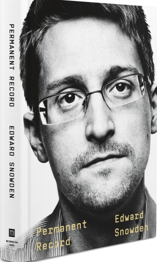 "This image provided by Metropolitan Books shows the cover of Edward Snowden's ""Permanent Record."" Snowden has written a memoir. Metropolitan Books announced Thursday, Aug. 1, 2019, that Snowden's ""Permanent Record"" will be released simultaneously in more than 20 countries, including the U.S. and Britain on Sept. 17. ( Metropolitan Books via AP)"