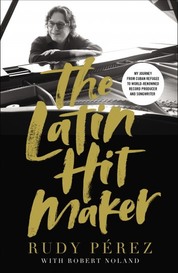 "This cover image released by Zondervan shows ""The Latin Hitmaker: My Journey from Cuban Refugee to World-Renowned Record Producer and Songwriter,"" a memoir by Rudy Perez with Robert Noland. (Zondervan via AP)"