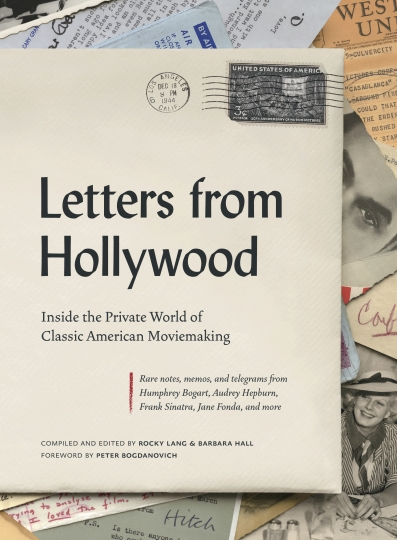 "This cover image released by Abrams shows ""Letters from Hollywood: Inside the Private World of Classic American Moviemaking,"" compiled and edited by Rocky Lang and Barbara Hall. (Abrams via AP)"