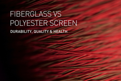 Do you know the differences between Fiberglass and Polyester Screen?