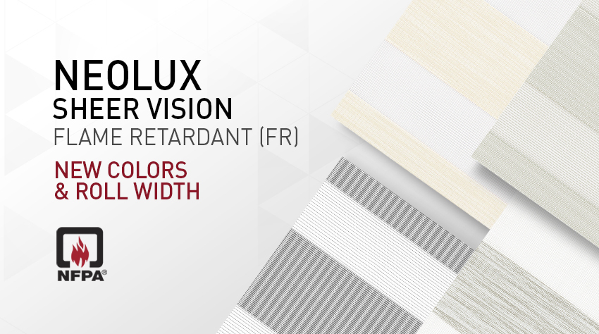 New colors of our best-seller: Neolux® Sheer Vision FR