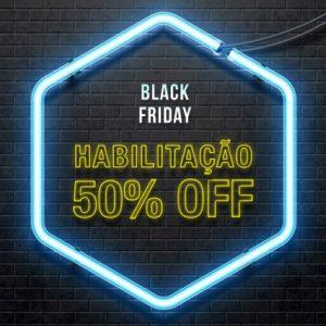 Black Friday – Habiltação com 50% OFF