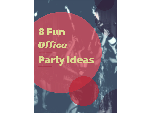 8 Fun Office Party Ideas That Hr May Just Approve Of Vetter Blog