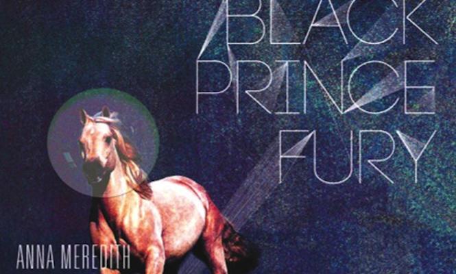 Anna Meredith – 'Black Prince Fury' EP
