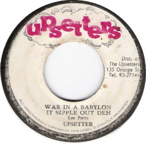 upsetter-war-in-a-babylon-it-sipple-out-deh-upsetters