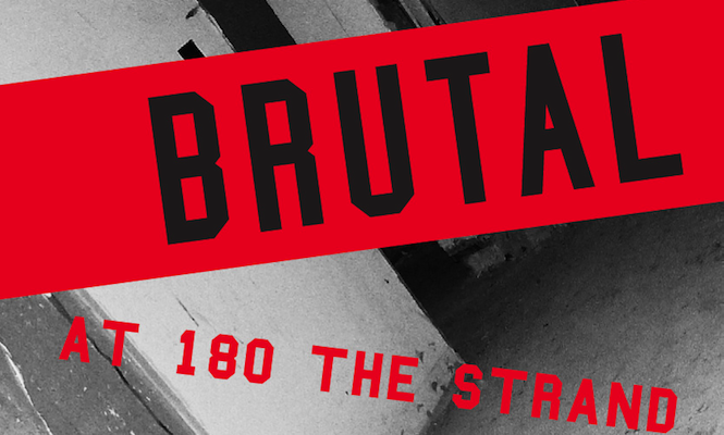 the-vinyl-factory-and-lazarides-present-new-exhibition-brutal-at-180-the-strand