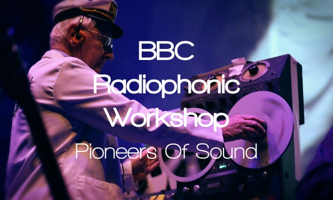 Pioneers of Sound: Watch our documentary on the story of the BBC Radiophonic Workshop