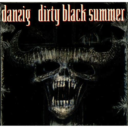 Danzig_Dirty Black Summer