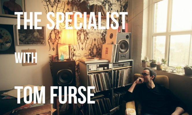 The Speclialist: Tom Furse dreams of exotica