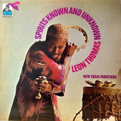 spirits known and unknown_leon thomas