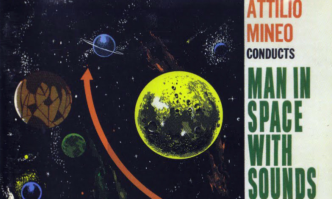 Attilio Mineo's cult futurism album <em>Man in Space with Sounds</em> reissued on vinyl