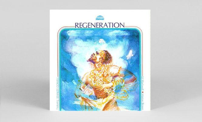 Pianist Stanley Cowell&#8217;s 1976 <em>Regeneration</em> LP reissued