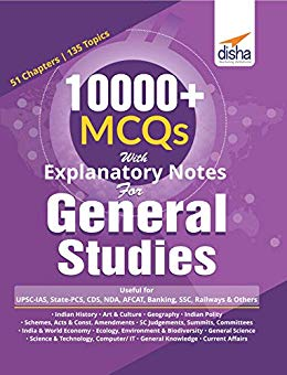10000+ Objective MCQs with Explanatory Notes for General Studies UPSC/  State PCS/ SSC/ Banking/ Railways/ Defence (PDF Download)