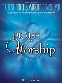 The Best Praise & Worship Songs Ever Songbook (PDF Download)