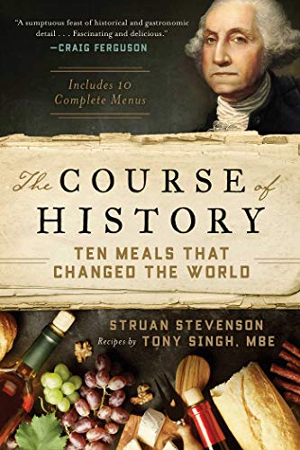 The Course of History: Ten Meals That Changed the World (PDF Download)