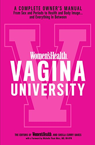 Women's Health Vagina University: A Complete Owner's Manual from Sex and  Periods to Health and Body Image--And Everything in Between (PDF Download)