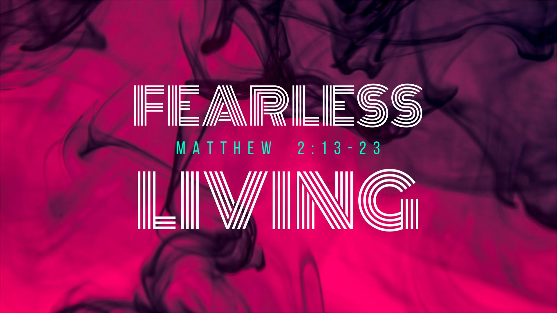 FEARLESS LIVING - Victory Christian Fellowship